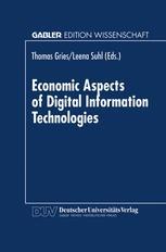Economic Aspects of Digital Information Technologies
