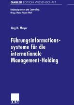 Führungsinformationssysteme für die internationale Management-Holding