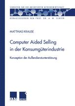 Computer Aided Selling in der Konsumgüterindustrie