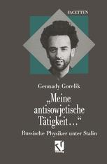 """""""Meine antisowjetische Tätigkeit..."""""""