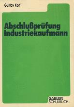 Abschlußprüfung Industriekaufmann