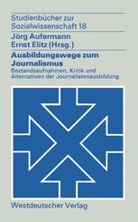 Ausbildungswege zum Journalismus