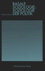 Basale Soziologie: Soziologie der Politik
