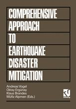 Comprehensive Approach to Earthquake Disaster Mitigation
