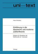 Einführung in die klassische und moderne Zahlentheorie