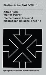 Elementare mikro- und makroökonomische Theorie