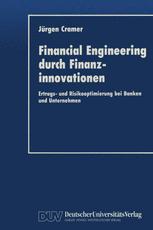 Financial Engineering durch Finanzinnovationen