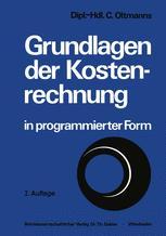 Grundlagen der Kostenrechnung in programmierter Form