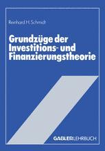 Grundzüge der Investitions- und Finanzierungstheorie