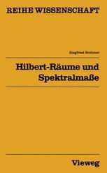 Hilbert-Räume und Spektralmaße
