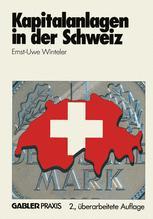 Kapitalanlagen in der Schweiz