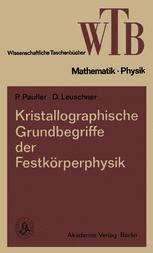 Kristallographische Grundbegriffe der Festkörperphysik