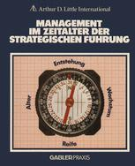 Management im Zeitalter der Strategischen Führung