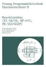 Maschinenbau (TI-58/59, HP-41 C, FX-502/602 P)