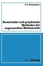 Numerische und graphische Methoden der angewandten Mathematik