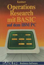 Operations Research mit BASIC auf dem IBM PC