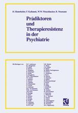 Prädiktoren und Therapieresistenz in der Psychiatrie