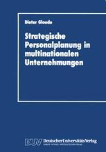 Strategische Personalplanung in multinationalen Unternehmungen