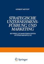 Strategische Unternehmensführung und Marketing