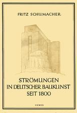 Strömungen in Deutscher Baukunst Seit 1800