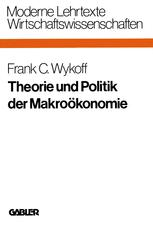 Theorie und Politik der Makroökonomie