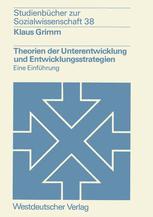 Theorien der Unterentwicklung und Entwicklungsstrategien