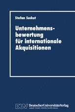 Unternehmensbewertung für internationale Akquisitionen