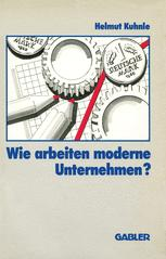 Wie arbeiten moderne Unternehmen?