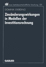 Zinsänderungswirkungen in Modellen der Investitionsrechnung