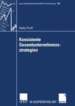 Konsistente Gesamtunternehmensstrategien