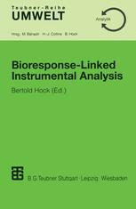 Bioresponse-Linked Instrumental Analysis