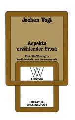 Aspekte erzählender Prosa