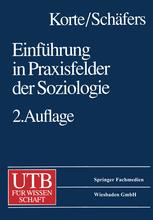 Einführung in Praxisfelder der Soziologie