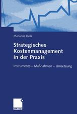 Strategisches Kostenmanagement in der Praxis