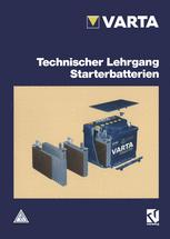 Technischer Lehrgang Starterbatterien