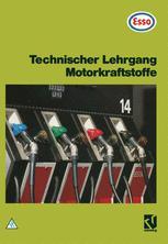 Technischer Lehrgang Motorkraftstoffe