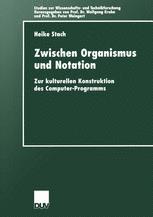 Zwischen Organismus und Notation