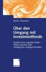 Über den Umgang mit Investmentfonds