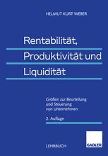 Rentabilität, Produktivität und Liquidität