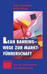 Lean Banking — Wege zur Marktführerschaft