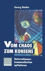 Vom Chaos zum Konsens