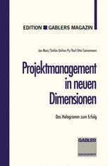Projektmanagement in neuen Dimensionen