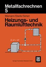 Metallfachrechnen 5 Heizungs- und Raumlufttechnik