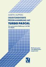 Objektorientierte Programmierung mit Turbo Pascal