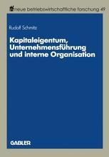 Kapitaleigentum, Unternehmensführung und interne Organisation