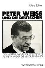 Peter Weiss und die Deutschen