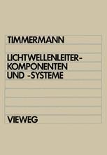 Lichtwellenleiterkomponenten und -systeme