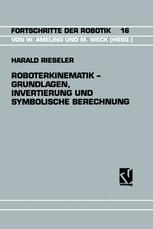 Roboterkinematik — Grundlagen, Invertierung und Symbolische Berechnung