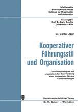 Kooperativer Führungsstil und Organisation