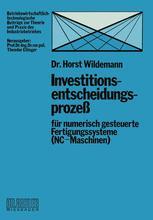 Investitionsentscheidungsprozeß für numerisch gesteuerte Fertigungssysteme (NC-Maschinen)